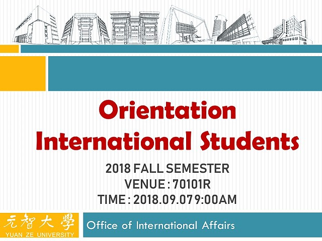 2018 Fall Semester Incoming Exchange Students Orientation