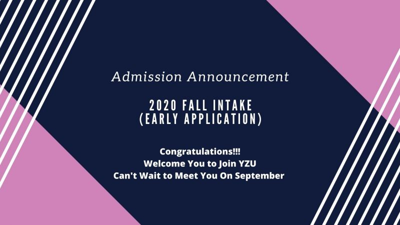 Admission Announcement of 2020 Fall Intake (Early Application)
