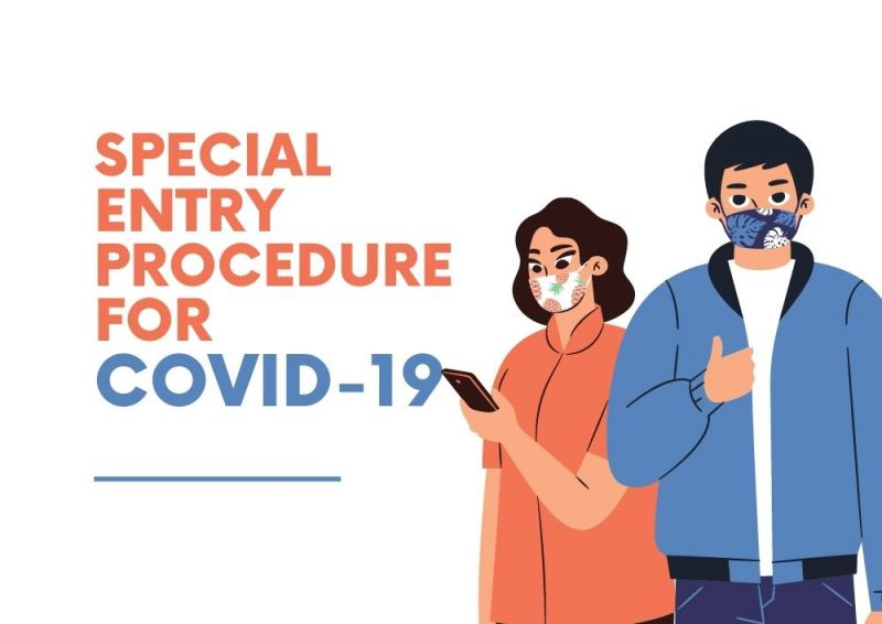 Special Entry Procedure for Covid-19 (updated 2021.09.06)